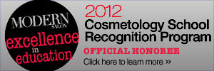 Excellence in Eduction | 2012 Cosmetology School Recognition Program Official Honoree